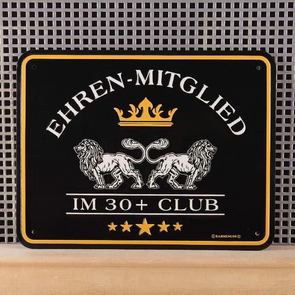Blechschild Ehrenmitglied im 30+ Club