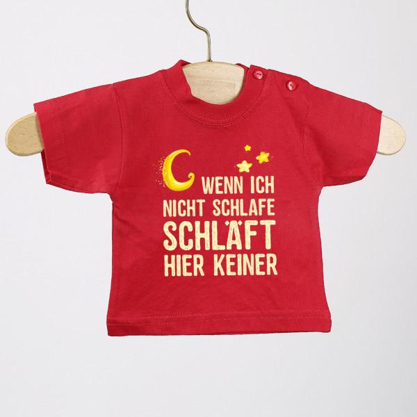 Wenn ich nicht schlafe, schläft hier keiner rotes Baby T Shirt