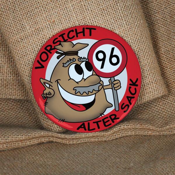 Alter Sack Button zum 96. Geburtstag