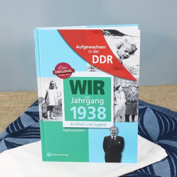 Jahrgangsbuch 1938 Aufgewachsen in der DDR