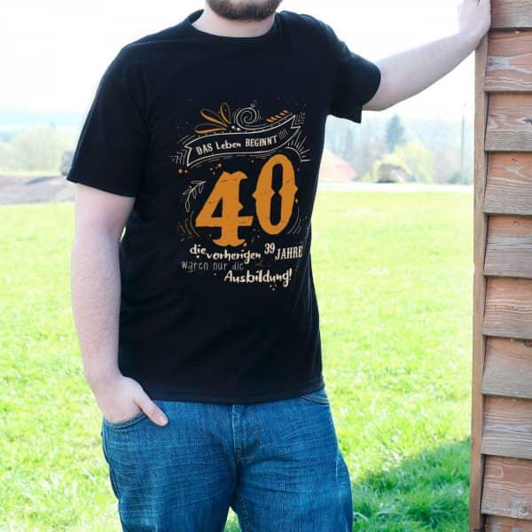 T-Shirt - Das Leben beginnt mit 40