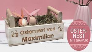 Geschenke einpacken zu Ostern, Osternest mit Gravur zu Ostern