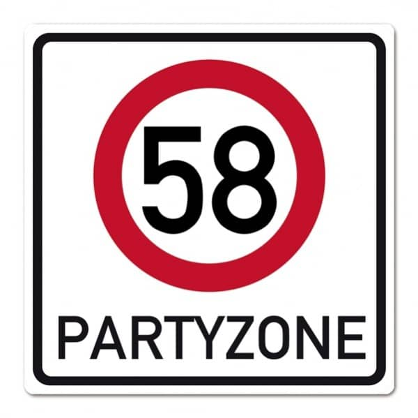Riesiges Schild  zum 58. Geburtstag