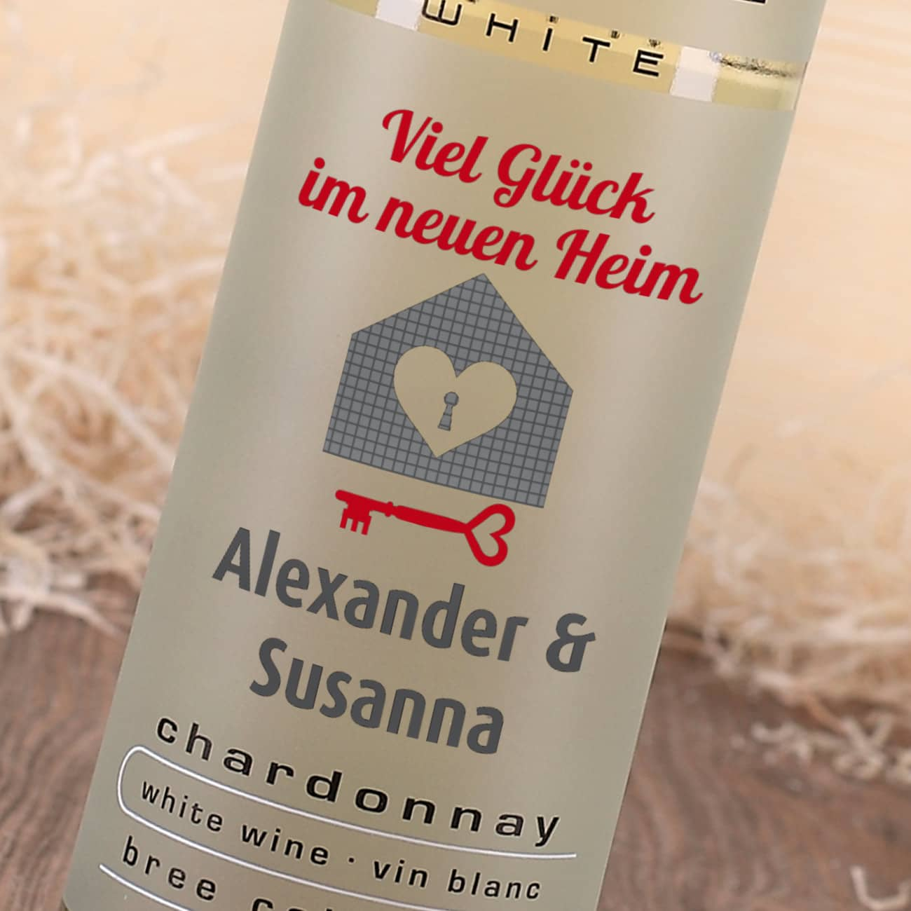 diese flasche chardonnay zum einzug ist pers nlich und. Black Bedroom Furniture Sets. Home Design Ideas