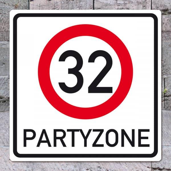 PVC Schild zum 32. Geburtstag