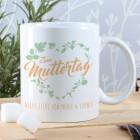 Tasse zum Muttertag mit Blumenherz und Ihrem Wunschtext