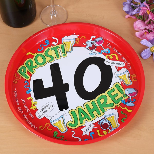 Metalltablett zum 40. Geburtstag