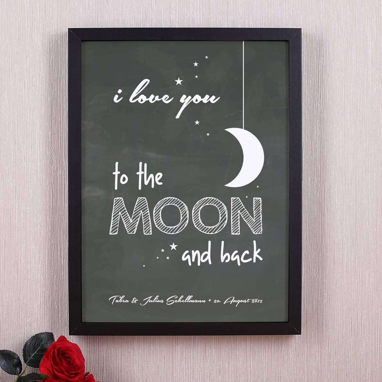 i love you to the moon and back gerahmtes poster mit ihrem wunschtext geschenke. Black Bedroom Furniture Sets. Home Design Ideas