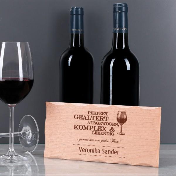 Holzschild mit Wunschname - wie guter Wein