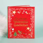Die schönsten Weihnachtsgeschichten - Geschichten und Lieder