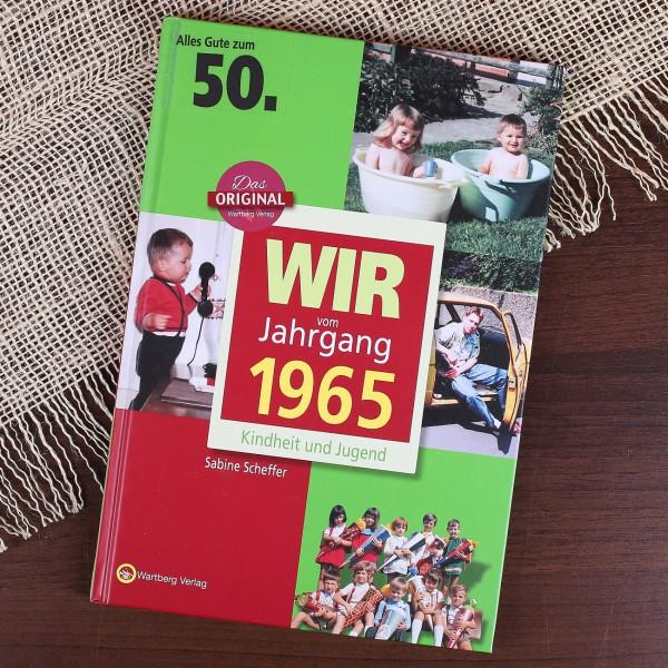 Wir vom Jahrgang 1965 - speziell zum 50. Geburtstag