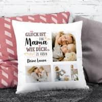Glück ist, eine Mama wie dich zu haben - Kissen mit 3 Fotos und Wunschtext