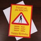 Geburtstagskarte - Frauen an die MACHT