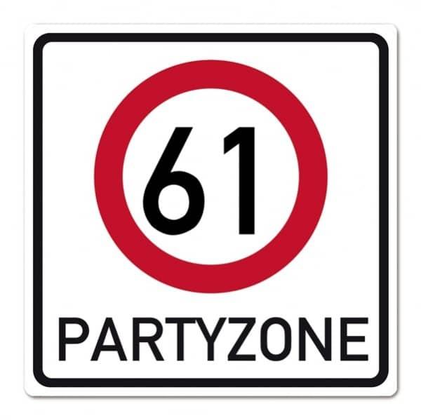 Riesiges Schild zum 61. Geburtstag aus PVC