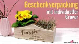 Geschenkverpackung mit individueller Gravur