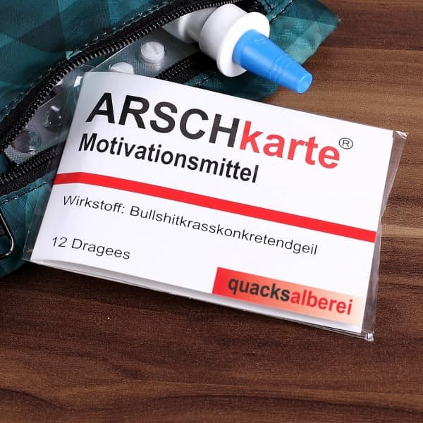 Kaugummi Motivationsmittel, Arschkarte