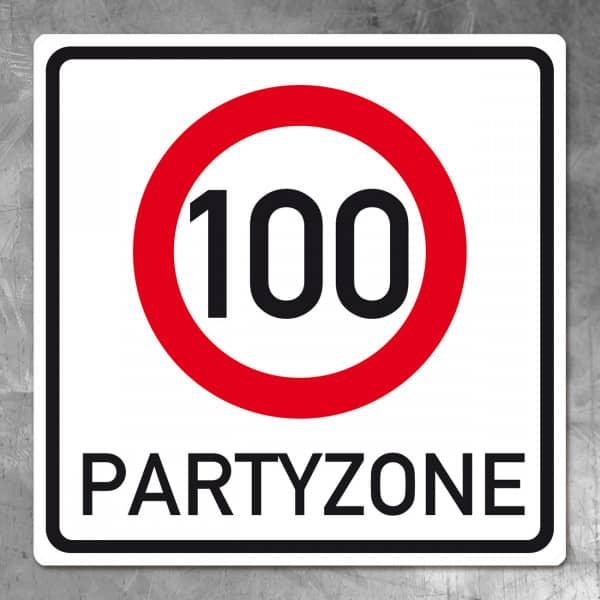 Riesiges Partyzone-Verkehrsschild 100